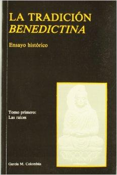 La tradición Benedictina