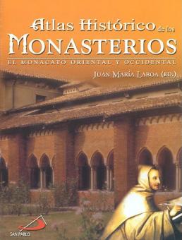 Atlas histórico de los monasterios
