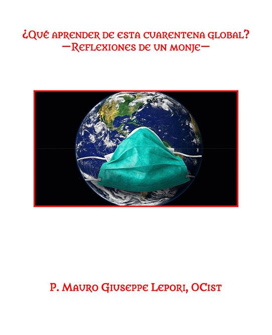 ¿Qué aprender de esta cuarentena global?